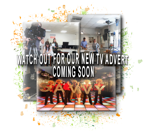 Watch out for our new TV advert coming soon